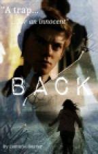 Back (Newt X Reader) by CenturiesReader