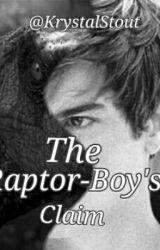The Raptor-Boy's Claim by KrystalStout