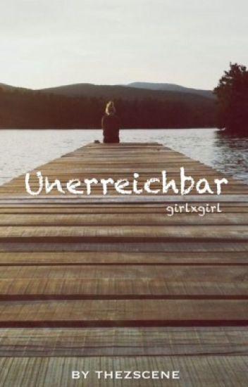 Unerreichbar (girlxgirl)