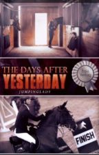 The days after yesterday by JumpingLady