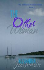 #1 The Other Woman  by Jahmasin