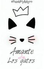 Amante de los gatos. by PizzaIsMyReligion_