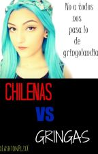 Chilenas VS. Gringas |Chilensis by inssomniox