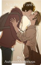 A Sabriel Fanfic by AutumnMysterious