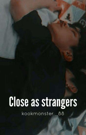 Close as Strangers (HopeKook/JKook)