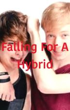 Falling For A Hybrid(SamandColby) by livsxgrace