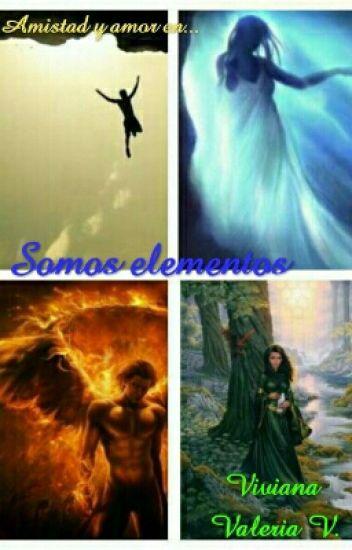 Somos elementos (S.E #1)