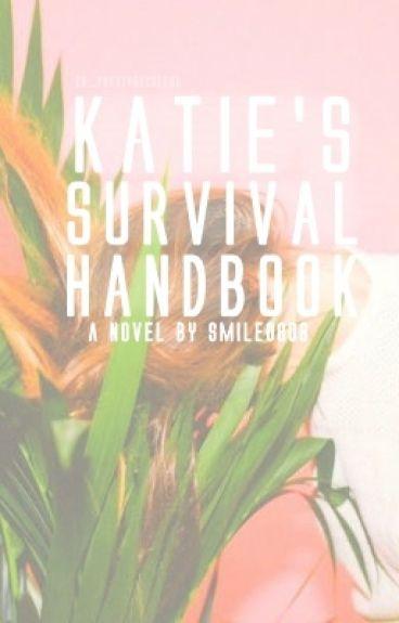 Katie's Survival Handbook by smile0808