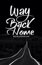 Way Back Home by rdnanggiap