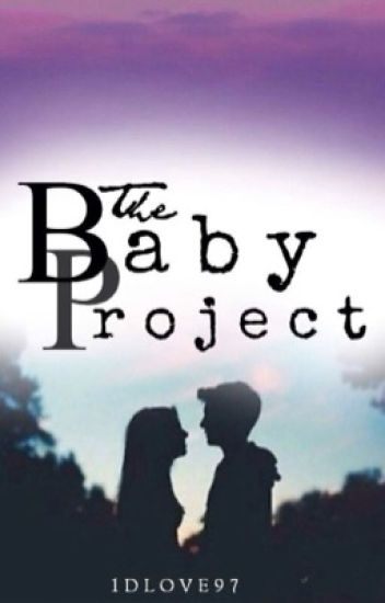 The Baby Project: Book 1