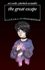 the great escape [frerard] by revengebats