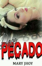 Doce Pecado - COMPLETO (01/11/16) by escritorasMK