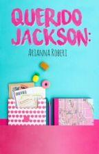 Querido Jackson: by ariloveslondon