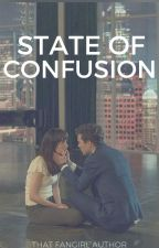 State of Confusion #Wattys2016 by thatfangirlauthor