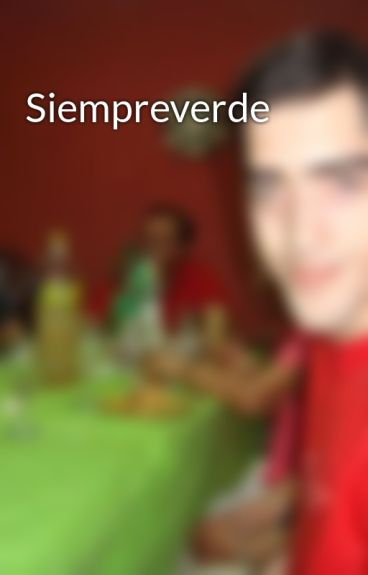 Siempreverde by Nicowriten