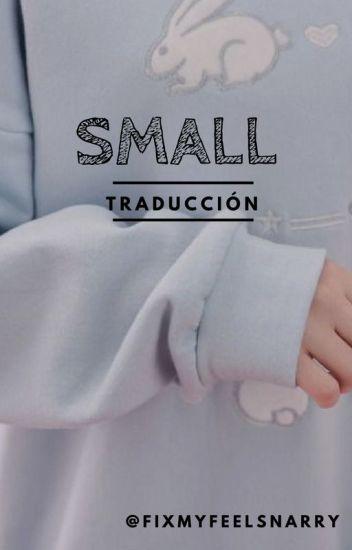 Small - Narry A.U. ||Traducción||