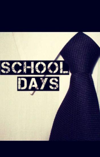 School Days (BoyxBoy) *SLOWLY REWRITING*