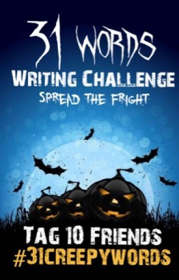 31 Creepy Words Challenge (October 2016)