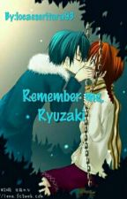 Remember me, Ryuzaki (Terminada) by locaescritora93