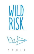 Wild Risk by cryolites
