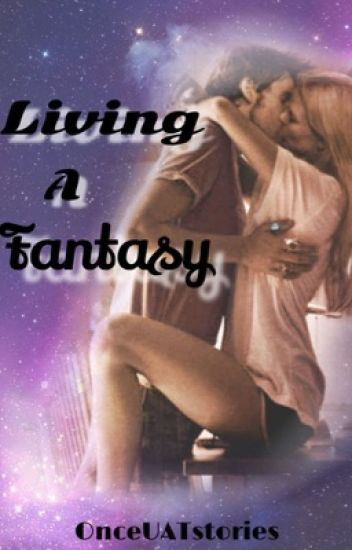 Living A Fantasy (CaptainSwan AU)