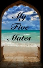 My Five Mates ( 1D FanFic) by XxNaturexX