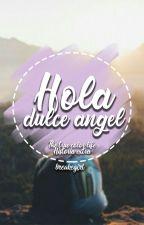 Hola, dulce angel [1.5] by breakegirl