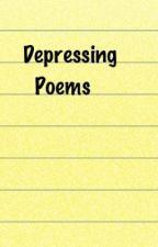 Depressing Poems by ZeloTaoXiumin