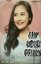 [NF] My Love Prilly - Short Story by nissafhilya