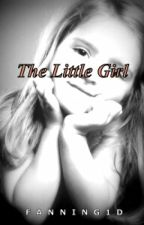 The Little Girl. by fanning1d