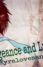 Vengeance and Lust (Akashi x reader) by kyralovesanime