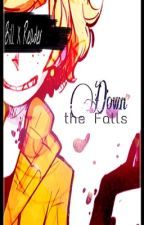 Bill Cipher X Reader - Down the Falls by Darkness-x-Paradise