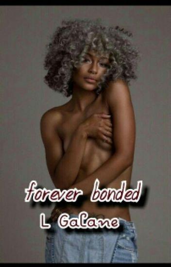 Forever Bonded (BWWM)