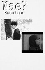 Wae? ||VHope by Kurochaan