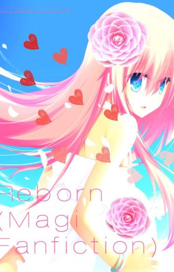 Reborn (Magi Fanfiction)