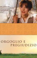 Orgoglio e Pregiudizio-Jane Austen by Valeria-Pattini