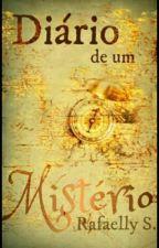 Diário de um Mistério by Rafaelly_Silva