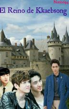 El Reino de Kkaebsong 1ra Temp. (ChanBaek/KaiSoo/Fanfic) by Natibel94