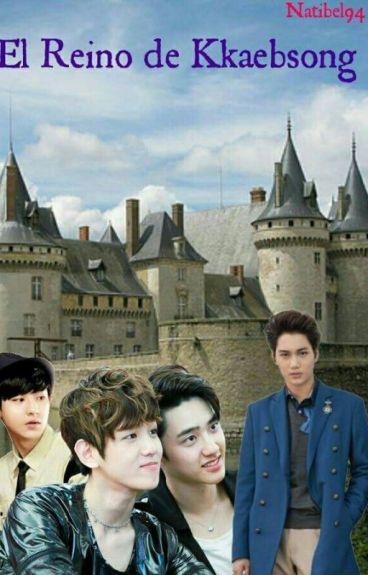 El Reino de Kkaebsong (fanfic/kaisoo/chanbaek)