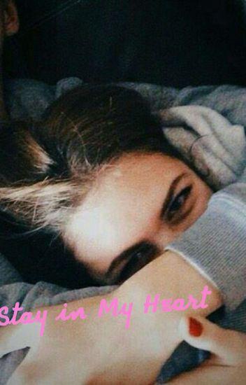 STAY IN MY HEART