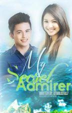My Secret Admirer [JaDine] : EDITING by CHHixx