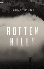 Rotten Hills. by ShiverRouge