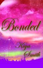 Bonded by KiyatheEpic722