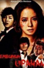 Pembunuh Upahan by Miss_Eisya20