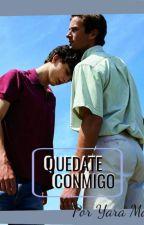 .Quedate Conmigo. (Yaoi/Gay) by CryDoll_
