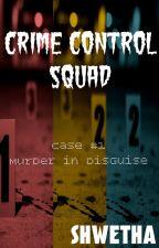 Crime Control Squad by ShwethaRamachandran