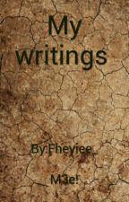 My writings by fheyiee_