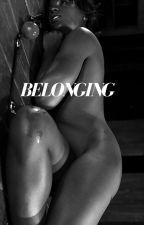 Belonging (BWWM) by Pocketfullofposies