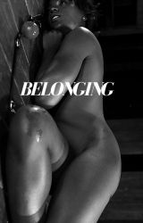 Belonging (BWWM) by Pocketfullofposies