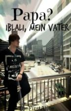 Iblali mein Vater Feat Taddl by TheFirstAlice